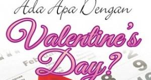 Ada Apa Dengan Valentine Day